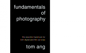 Fundamentals of Photography - Tom Ang